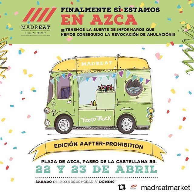 #Repost @madreatmarket with @repostapp・・・SI ESTAREMOS EN AZCA!!!Se revoca la prohibición y estaremos en Azca desde mañana a las 12h.Ahora más que nunca si que os esperamos con los brazos abiertos!!!! 🚛🚛🏻🏻🏻🏻🏻