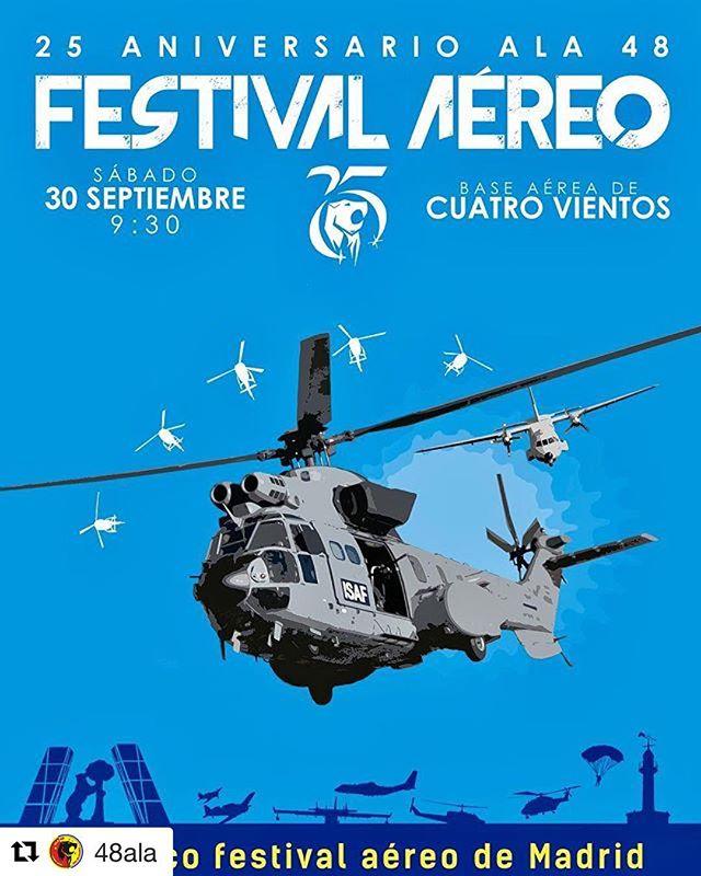Nos vemos este sábado 30 de septiembre desde las 9:30 en el FESTIVAL AÉREO DE MADRID!!!!🚁—ENTRADA GRATUITA—️………………………………………………………………………………………………………………………………………………………………………………………………………………………..🏻 #Repost @48ala (@get_repost)・・・¡Volvemos con buenas noticias! El @ejercitoaire_defensagob y el @48ala tienen el honor de confirmar el Festival Aéreo 25 Aniversario del Ala 48 el 30 de septiembre a las 9:30 en la Base Aérea de Cuatro Vientos (Madrid).¡Único Festival Aéreo en Madrid!🚁 Estad atentos… ️ Mañana damos la parrilla.¡Sentimos no haber podido responder a los cientos de correos y mensajes recibidos!.#Ala48 #EjercitodelAire #Madrid #AirForce #picoftheday #España #Pilot #airshow #Ala48AirShow #Avgeek #AviationLovers #aircraft #fotografia #photography #photoftheday #Military #anniversary #poster #instagood  #photooftheday #instamood  #igers  #instadaily  #instagramhub  #igdaily #bestoftheday  #picstitch